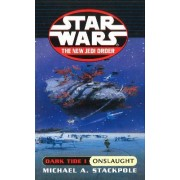 Star Wars: Dark Tide - Onslaught by Michael A. Stackpole