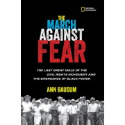 The March Against Fear: The Last Great Walk of the Civil Rights Movement and the Emergence of Black Power