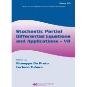Stochastic Partial Differential Equations and Applications VII by Giuseppe Da Prato
