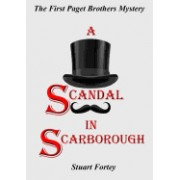 A Scandal in Scarborough: The First Paget Brothers Mystery