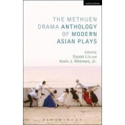 The Methuen Drama Anthology of Modern Asian Plays by Kevin J. Wetmore