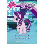 My Little Pony: Starlight Glimmer and the Space-Time Suite