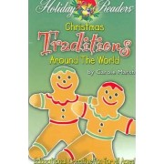 Christmas Traditions Around the World by Carole Marsh