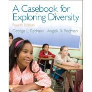 A Casebook for Exploring Diversity by George L. Redman