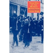 Year One of the Russian Revolution by Victor Serge