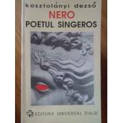 Nero Poetul Sangeros - Kosztolanyi Dezso