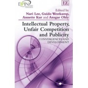 Intellectual Property, Unfair Competition and Publicity by Nari Lee