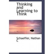 Thinking and Learning to Think by Schaeffer Nathan C