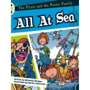 The Pirate and the Potter Family: All at Sea: White A/2a by Michaela Morgan