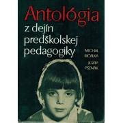 Antológia z dejín predškolskej pedagogiky