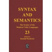 The Syntax of the Modern Celtic Languages by Randall Hendrick