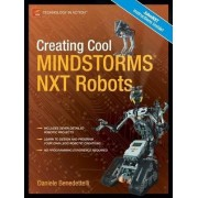 Creating Cool Mindstorms NXT Robots by Daniele Benedettelli