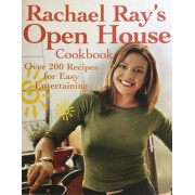 Rachael Ray's Open House Cookbook by Rachael Ray