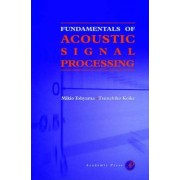 Fundamentals of Acoustic Signal Processing by Mikio Tohyama