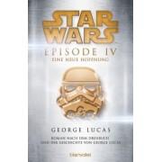 Star Wars Band 4: Star Wars(TM) - Episode IV - Eine neue Hoffnung