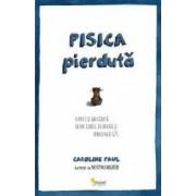 Pisica Pierduta - Caroline Paul
