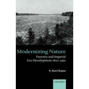 Modernizing Nature by S. Ravi Rajan