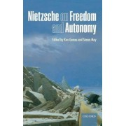 Nietzsche on Freedom and Autonomy by Ken Gemes