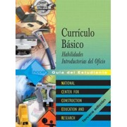 Core Curriculum Introductory Craft Skills Spanish: Trainee Guide by Nccer