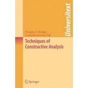 Techniques of Constructive Analysis by Douglas S. Bridges