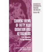 Current Views of Fatty Acid Oxidation and Ketogenesis by Patti A. Quant