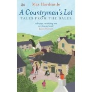 A Countryman's Lot by Max Hardcastle