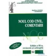 Noul cod civil. Comentarii ed. 3 - Marilena Uliescu