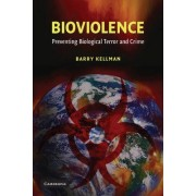 Bioviolence by Barry Kellman