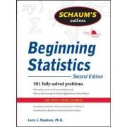 Schaum's Outline of Beginning Statistics by Larry J. Stephens