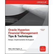 Oracle Hyperion Financial Management Tips And Techniques by Peter Fugere