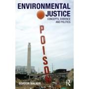 Environmental Justice by Gordon Walker