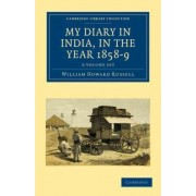 My Diary in India, in the Year 1858-9 2 Volume Set by Sir William Howard Russell