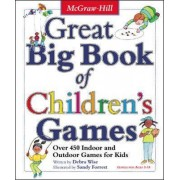 Great Big Book of Children's Games by Debra Wise