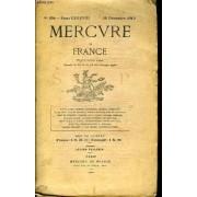 Mercure De France N° 324 - Tome Lxxxviii - Tancrède De Visan.. Le Romantisme Allemand Et Lesymbolisme Français..Francis Jammes. Les Gêorgiques Chrétiennes, Premier Chant..Charles ...