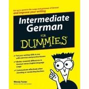 Intermediate German For Dummies by Wendy Foster