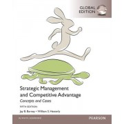 Strategic Management and Competitive Advantage Concepts and Cases by William S. Hesterly
