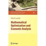 Mathematical Optimization and Economic Analysis by Mikul
