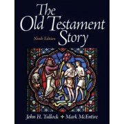 The Old Testament Story by John Tullock