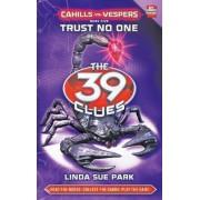 Cahills Vs Vespers: Trust No One Pt. 5 by Linda Sue Park
