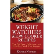 Weight Watchers Recipes by Kristina Newman