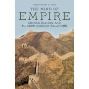The Mind of Empire by Christopher A. Ford