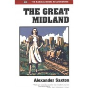 The Great Midland by Alexander Saxton