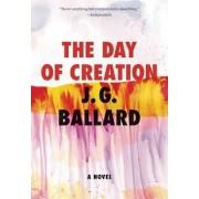 The Day of Creation by J G Ballard