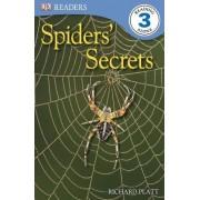 Spiders' Secrets by Richard Platt