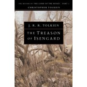 The Treason of Isengard by J R R Tolkien