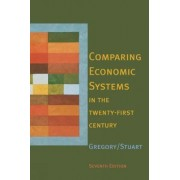 Comparing Economic Systems in the Twenty-First Century by Paul R. Gregory