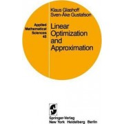 Linear Optimization and Approximation by Klaus Glashoff