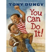 You Can Do It! by Tony Dungy