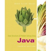 Data Structures and Problem Solving Using Java by Mark Allen Weiss