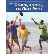 Teen Health Course 2, Modules, Tobacco, Alcohol, and Other Drugs by McGraw-Hill